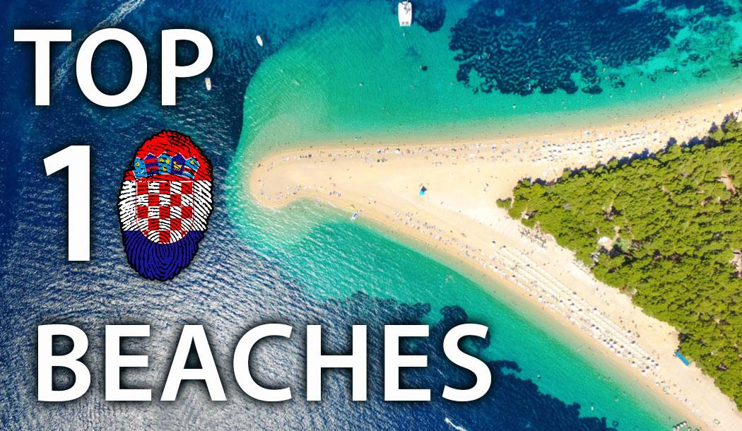 Top 10, Beaches in Croatia 2018.